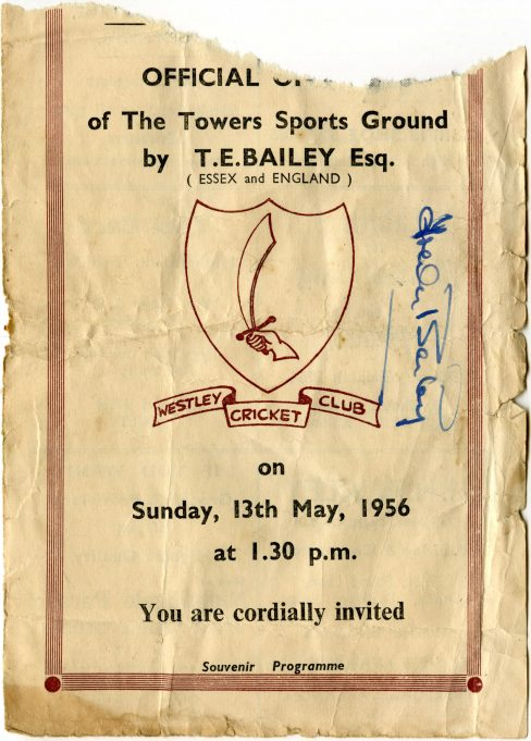 Original programme autographed by Trevor Bailey who opened the Westley Cricket Club. | Joyce Burton